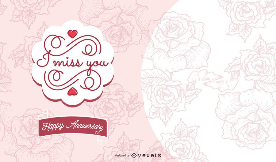 I Miss You Anniversary Card Design