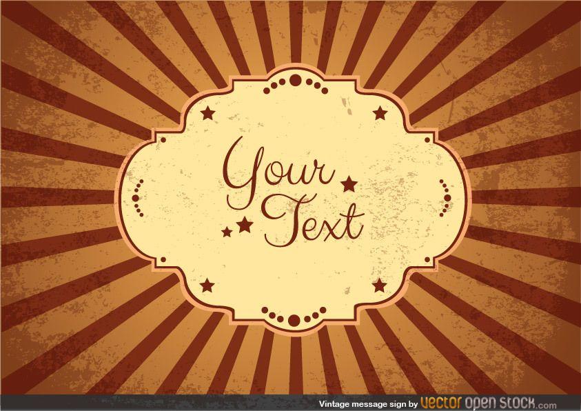 Vintage message sign