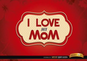 Amo a mãe rótulo vermelho