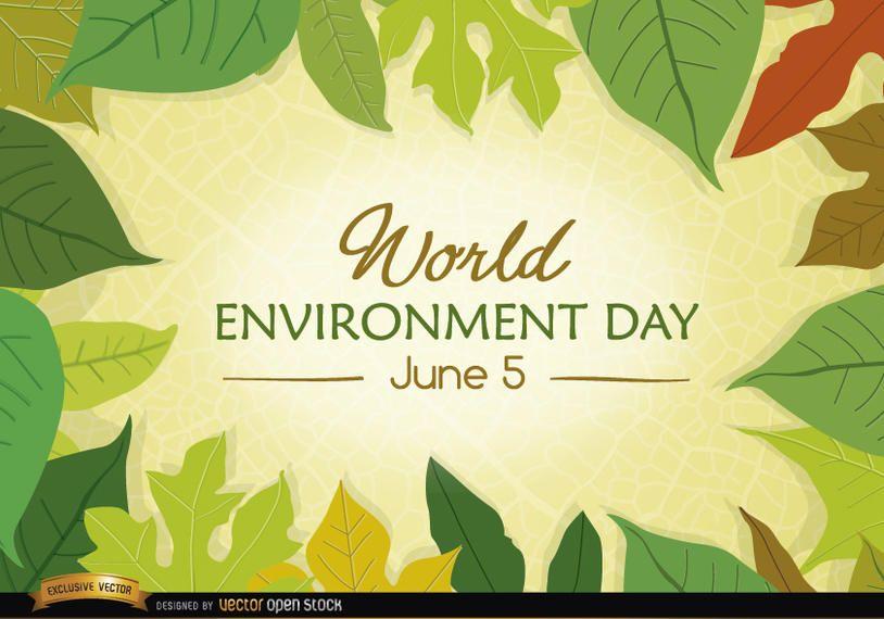 Hojas que rodean el Día Mundial del Medio Ambiente.