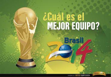 Copa Mundial Brasil 2014 Mejor Equipo