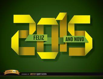 2015 doblado de papel feliz año nuevo portugués
