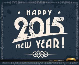Happy 2015 Grunge hintergrund