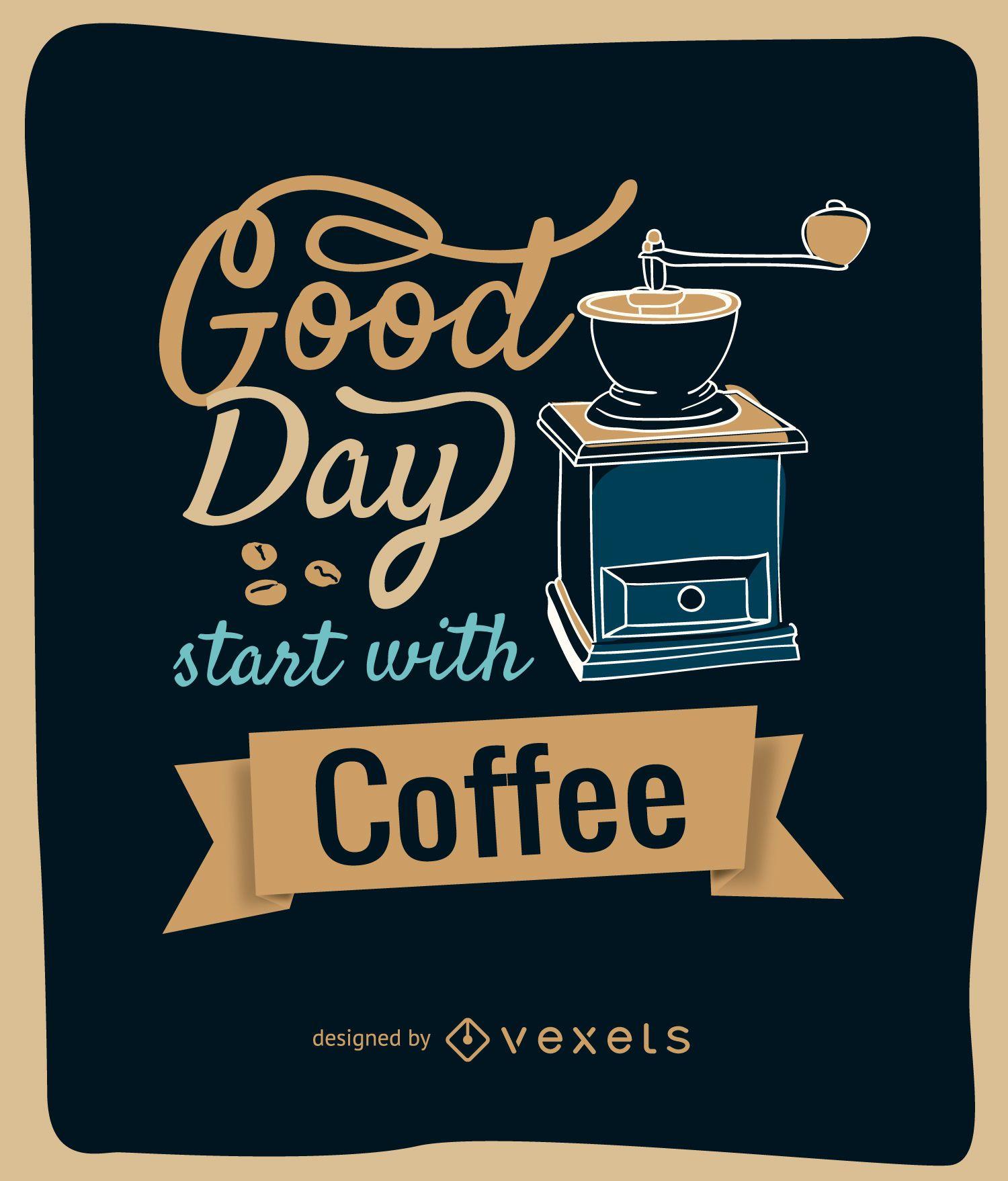 Design de moedor de café com mensagem