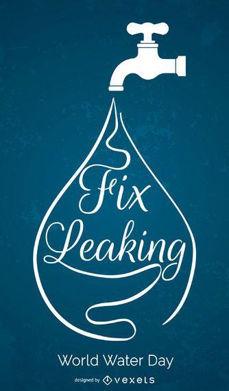 Weltwassertag - Fix undicht