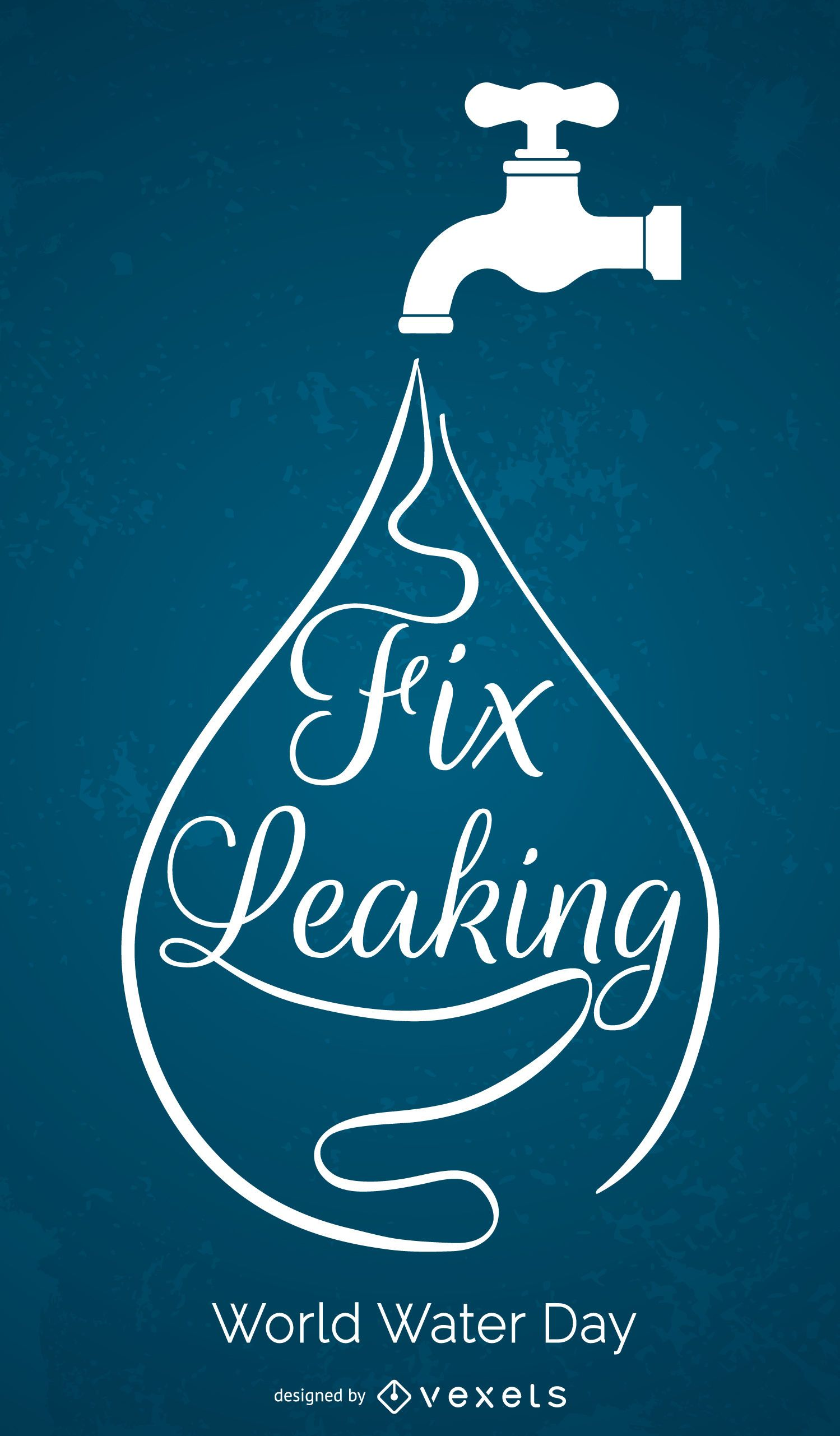 World Water Day - Fix leaking