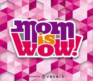 Mãe é wow vector