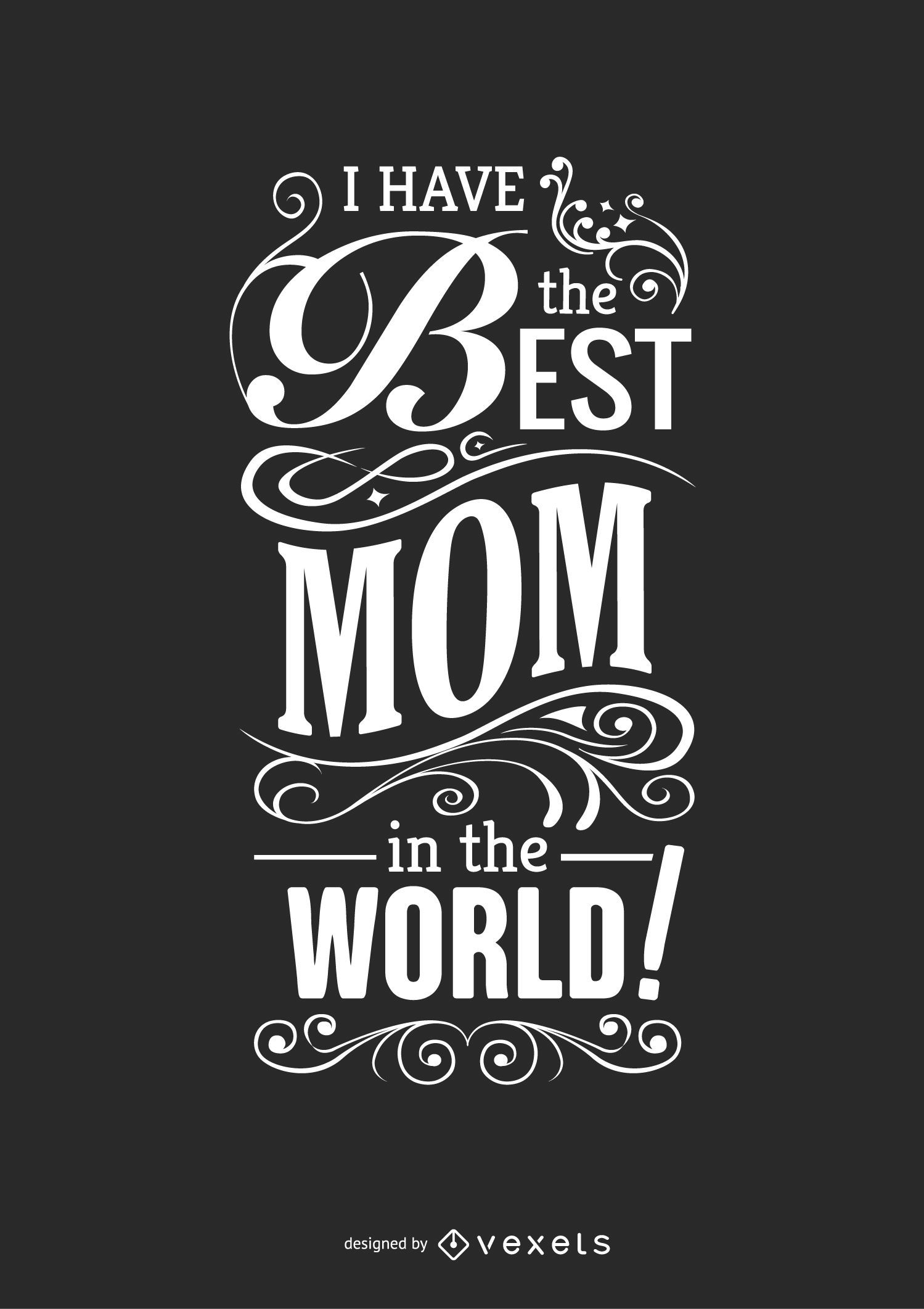Best mom in the world quote - Vector download