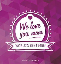 Das beste Mutter-Emblem der Welt