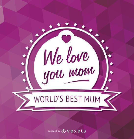 World's best mum emblem