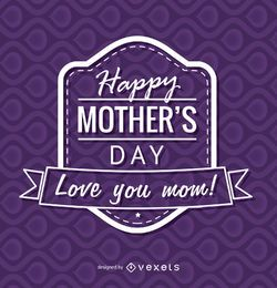 Insignia púrpura del día de la madre feliz