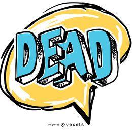 Bocadillo cómico muerto