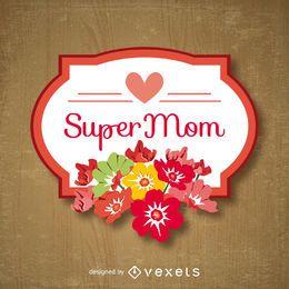 Emblema del día de la madre de super mamá