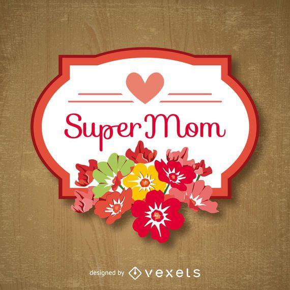Super mãe dia das mães emblema