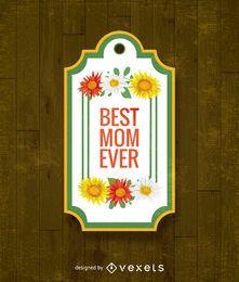 Melhor mãe sempre presente rótulo