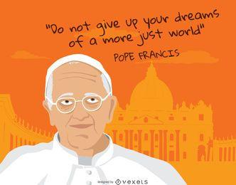 Citações do papa francis sonhos