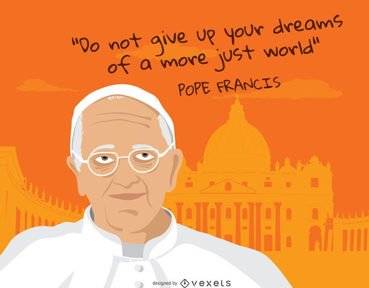 Pope francis dreams quote