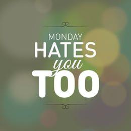 El lunes te odia el fondo bokeh